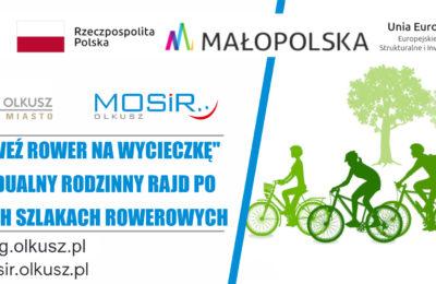 """Więcej o: Akcja """"Weź Rower na Wycieczkę"""" Indywidualny Rodzinny Rajd po Olkuskich Szlakach Rowerowych"""