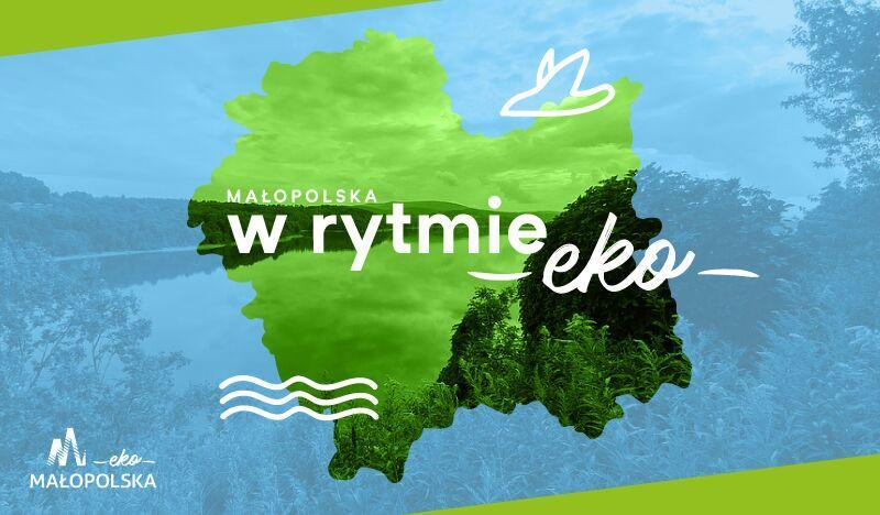 Plakat promujący Małopolskę w rytmie Eko
